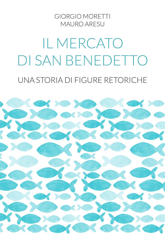 Il mercato di San Benedetto (2019)